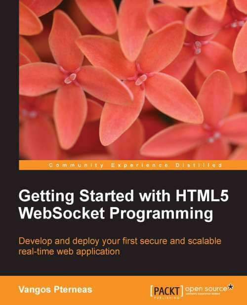 Getting Started with HTML5 WebSocket Programming Book